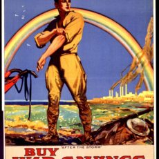 "This is a poster from World War I that reads ""Help the work of resconstruction Buy war savings stamps"". A standing soldier rolling up his sleeves in the centre of the poster, has a rainbow behind him in the background."